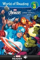 World of Reading The Avengers: The Kree-Skrull War - A Marvel Read-Along (Level 3) ebook by Marvel Press