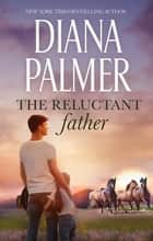 Reluctant Father ebook by