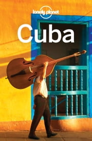 Lonely Planet Cuba ebook by Lonely Planet,Brendan Sainsbury,Luke Waterson