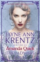 The Lady Has a Past - escape to the glittering, scandalous golden age of 1930s Hollywood ebook by Amanda Quick