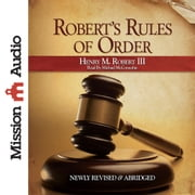 Robert's Rules of Order audiobook by Henry M. Robert