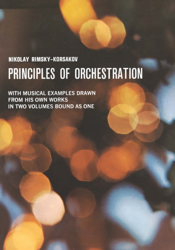 Principles of orchestration ebook by nikolai rimsky korsakov principles of orchestration ebook by nikolai rimsky korsakov fandeluxe