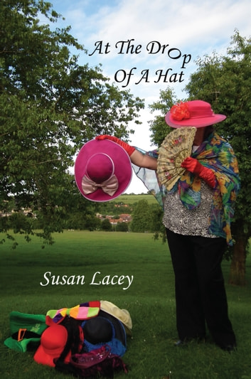At the Drop of a Hat ebook by Susan Lacey
