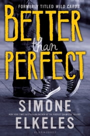 Better Than Perfect ebook by Ms. Simone Elkeles