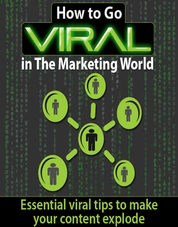 How To Go Viral In The Marketing World ebook by SoftTech
