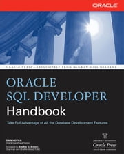 Oracle SQL Developer Handbook ebook by Hotka, Dan