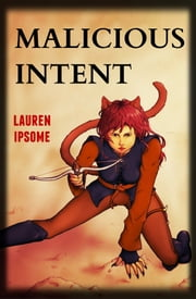 Malicious Intent ebook by Lauren Ipsome