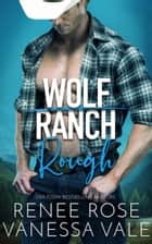 Rough ebook by Renee Rose, Vanessa Vale