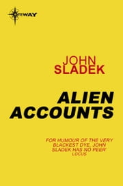 Alien Accounts ebook by John Sladek