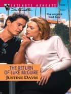 The Return of Luke McGuire ebook by Justine Davis