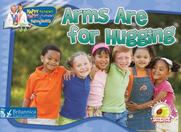 Arms Are for Hugging ebook by Dr. Jean Feldman and Dr. Holly Karapetkova
