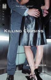 Killing Cousins ebook by Alex Minter