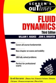 Schaum's Outline of Fluid Dynamics ebook by Hughes, William