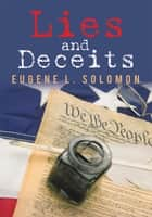 Lies and Deceits ebook by Eugene L. Solomon