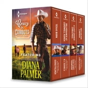 Crazy for Cowboys Collection - Texas Born\Deliverance at Cardwell Ranch\A Last Chance Christmas\Her Colton Lawman ebook by Diana Palmer,B.J. Daniels,Vicki Lewis Thompson,Carla Cassidy