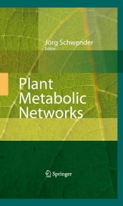 Plant Metabolic Networks ebook by
