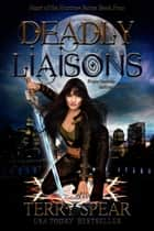 Deadly Liaisons - Vampire Romance ebook by