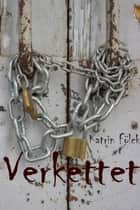 Verkettet ebook by Katrin Fölck