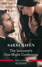 The Innocent's One-Night Confession ebook by Sara Craven