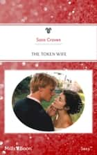 The Token Wife ebook by Sara Craven