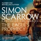 The Eagle's Prophecy (Eagles of the Empire 6) - Cato & Macro: Book 6 audiobook by Simon Scarrow