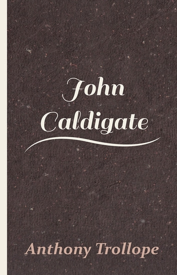 John Caldigate ebook by Anthony Trollope