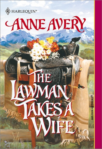 The Lawman Takes a Wife ebook by Anne Avery