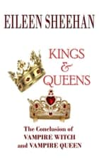 Kings & Queens ebook by Eileen Sheehan