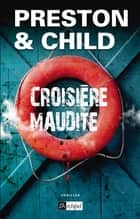 Croisière maudite ebook by Douglas Preston, Lincoln Child