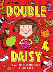 Double Daisy ebook by Kes Gray,Nick Sharratt