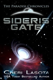 Sideris Gate - A Paradisi Chronicles Novella ebook by Cheri Lasota