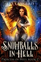 Snowballs In Hell ebook by