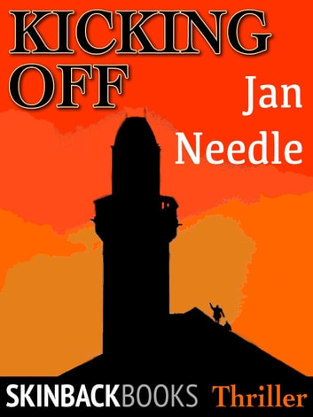 Kicking Off ebook by Jan Needle