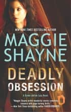 Deadly Obsession ebook by Maggie Shayne