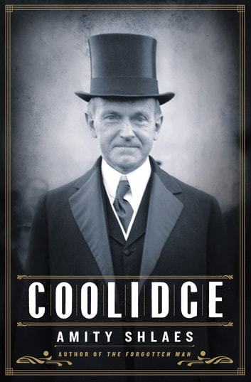 Coolidge ebook by Amity Shlaes