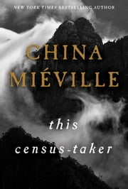 This Census-Taker ebook by China Miéville