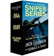 The Kyle Swanson Sniper Series, Books 1-3 - Kill Zone, Dead Shot, and Clean Shot ebook by Sgt. Jack Coughlin