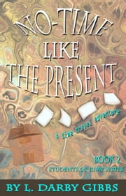 No-Time Like the Present ebook by L. Darby Gibbs