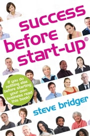 Success Before Startup ebook by Steve Bridger