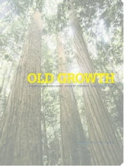 Old Growth ebook by Petera McConchie