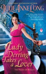 Lady Derring Takes a Lover - The Palace of Rogues ebook by Julie Anne Long