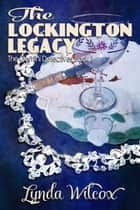 The Lockington Legacy - The Gemini Detectives, #1 ebook by Lynda Wilcox