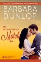 An Astonishing Match ebook by Barbara Dunlop