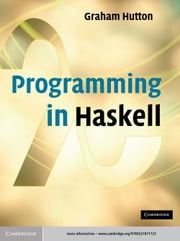 Programming in Haskell ebook by Professor Graham Hutton