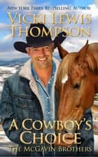 A Cowboy's Choice ebook by Vicki Lewis Thompson
