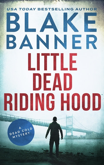 Little Dead Riding Hood ebook by Blake Banner