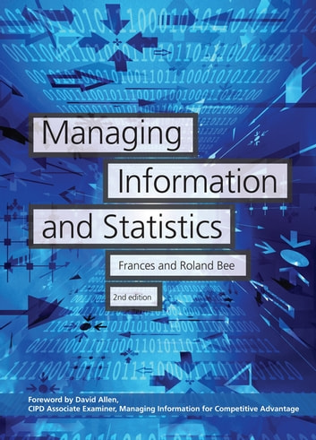 Managing Information and Statistics ebook by Frances Bee,Roland Bee