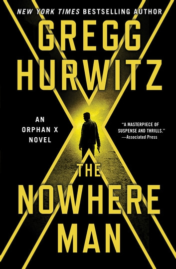 The Nowhere Man - An Orphan X Novel ebook by Gregg Hurwitz