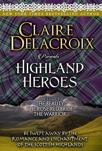 Highland Heroes ebook by Claire Delacroix