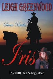 Iris ebook by Leigh Greenwood